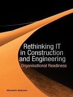 Rethinking IT in Construction and Engineering