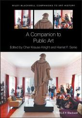 A Companion to Public Art