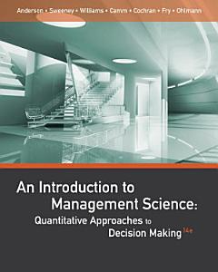 An Introduction to Management Science  Quantitative Approaches to Decision Making Book