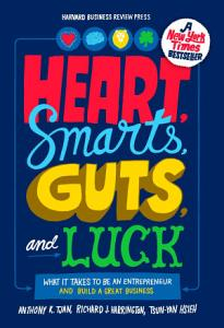 Heart  Smarts  Guts  and Luck Book