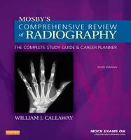 Mosby s Comprehensive Review of Radiography   E Book PDF