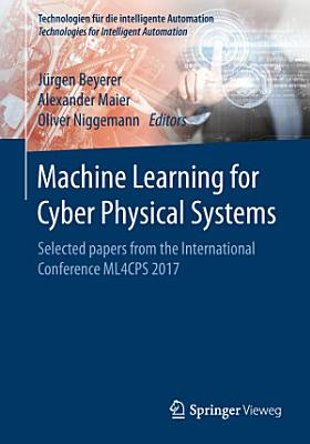 Machine Learning for Cyber Physical Systems PDF