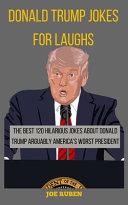 Donald Trump Jokes for Laughs