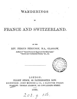 Wanderings in France and Switzerland PDF