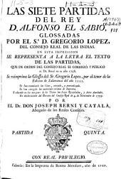 Las Siete Partidas del rey D. Alfonso el sabio glossadas por el Sr. D. Gregorio López, del Consejo Real de la Indias: Partida quinta