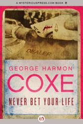Never Bet Your Life Book PDF