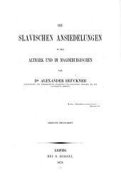Die slavischen Ansiedelungen in der Altmark und im Magdeburgischen
