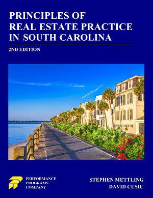 Principles of Real Estate Practice in South Carolina