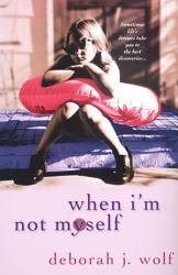 When I M Not Myself Book PDF