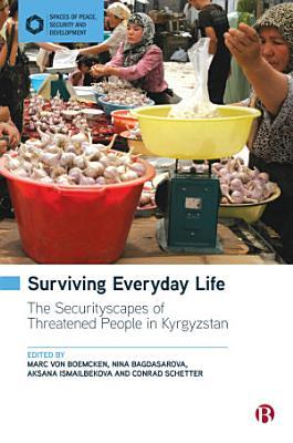 Surviving Everyday Life