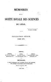 Mémoires de la Société royale des sciences de Liège: Volume16