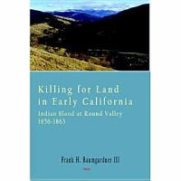 Killing for Land in Early California PDF