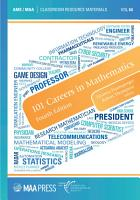 101 Careers in Mathematics  Fourth Edition PDF