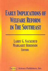 Early Implications of Welfare Reform in the Southeast
