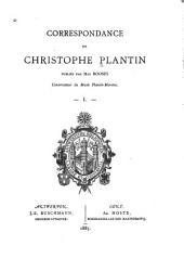 Correspondance de Christophe Plantin: Volumes1à2