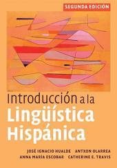 Introducción a la lingüística hispánica: Edition 2