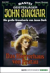 John Sinclair - Folge 0667: Das Horrorhaus von Pratau