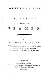 Observations on the diseases incident to seamen