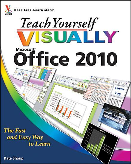 Teach Yourself VISUALLY Office 2010 PDF