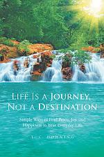 Life Is a Journey, Not a Destination