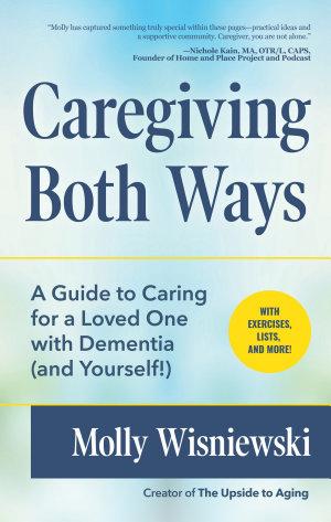 Caregiving Both Ways