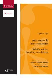 Arte nuevo de hacer comedias. Edición crítica y anotada. Fuentes y ecos latinos