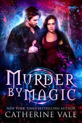 Murder by Magic (Urban Fantasy Mystery)