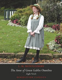 The Anne of Green Gables Omnibus  Eight Novels