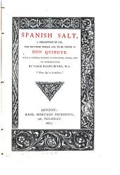 Spanish Salt: A Collection of All the Proverbs which are to be Found in Don Quixote