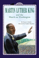 Martin Luther King Jr and the March on Washington