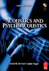 Acoustics and Psychoacoustics: Edition 3