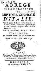 Abregé chronologique de l'histoire générale d'Italie: depuis la chute de l'Empire Romain en Occident, c'est a dire depuis l'an 476 de l'ere chretiene, jusqu'au traite d'Aix-la-Chapelle en 1748