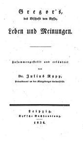 Gregor's des Bischof's von Nyssa, Leben und Meinungen