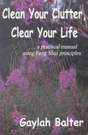 Clean Your Clutter, Clear Your Life