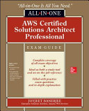 AWS Certified Solutions Architect Professional All-in-One Exam Guide (Exam SAP-C01)