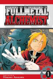 Fullmetal Alchemist: Volume 1