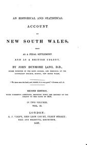 An Historical and Statistical Account of New South Wales: Both as a Penal Settlement and as a British Colony, Volume 2