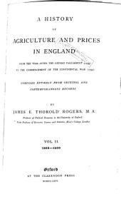 A History of Agriculture and Prices in England: From the Year After the Oxford Parliament (1259) to the Commencement of the Continental War (1793), Volume 1