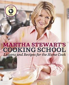 Martha Stewart s Cooking School Book