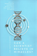 Can a Scientist Believe in Miracles  PDF