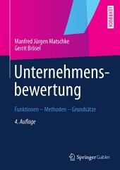 Unternehmensbewertung: Funktionen — Methoden — Grundsätze, Ausgabe 4