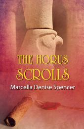 The Horus Scrolls