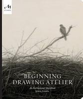 Beginning Drawing Atelier PDF