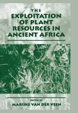 The Exploitation of Plant Resources in Ancient Africa PDF