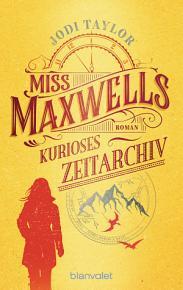 Miss Maxwells kurioses Zeitarchiv PDF