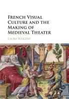 French Visual Culture and the Making of Medieval Theater PDF