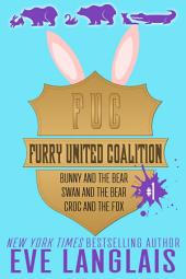 Furry United Coalition Bundle: Includes books 1-3