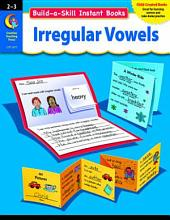 Build-a-Skill Instant Books: Irregular Vowels, Gr. 2–3, eBook: Irregular Vowels