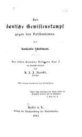 Der deutsche Gewissenskampf gegen den Vatikanismus