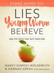 Lies Young Women Believe Study Guide Book PDF